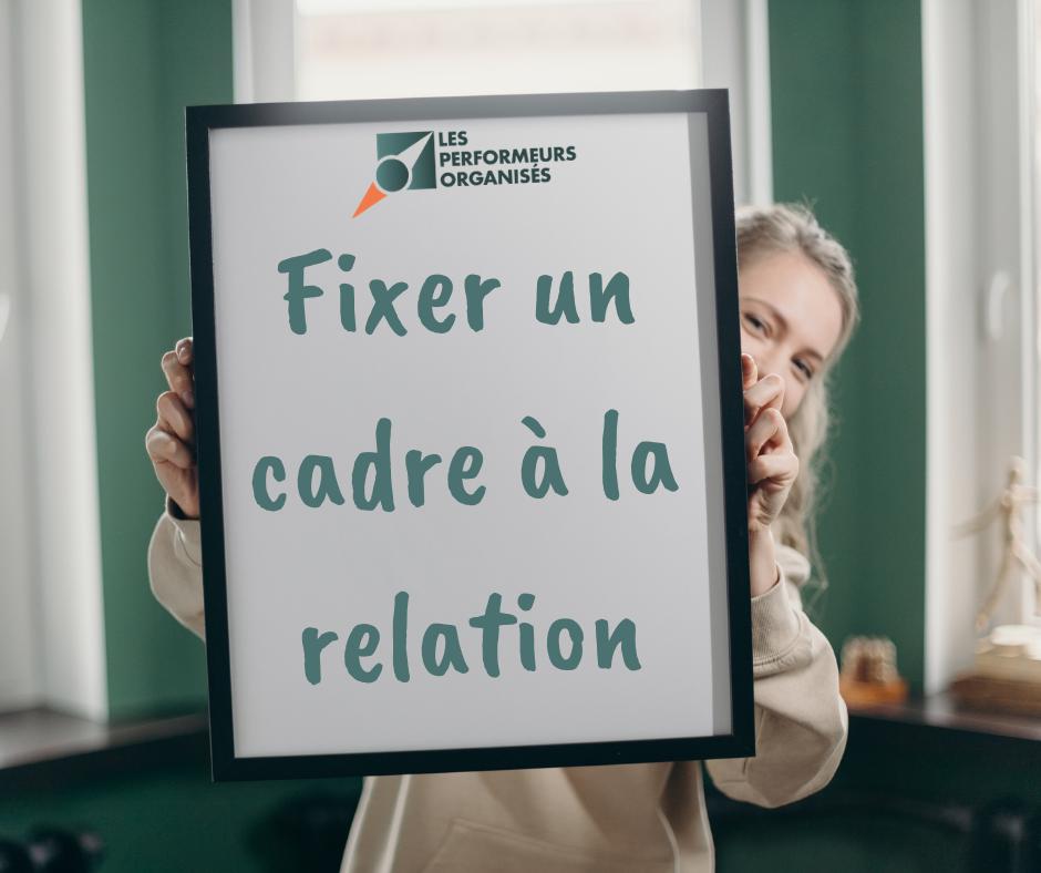 Fixer un cadre à la relation